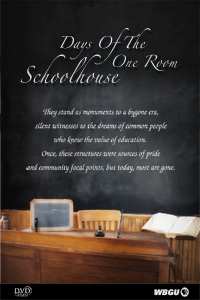 Days of the One Room Schoolhouse